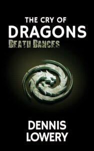 03 THE CRY OF DRAGONS (Death Dances)