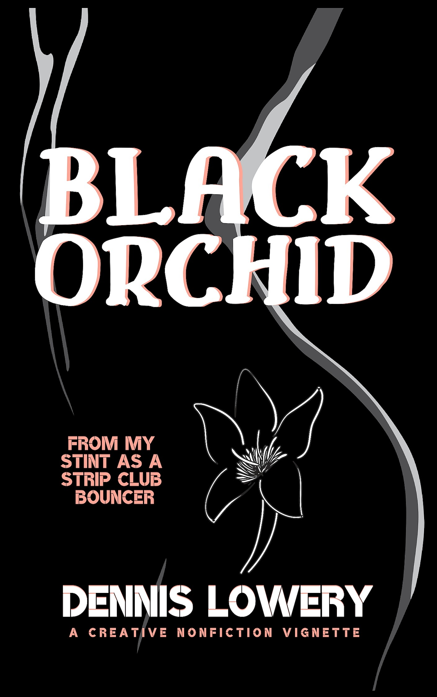 BLACK ORCHID (alt cover) A Vignette from Dennis Lowery