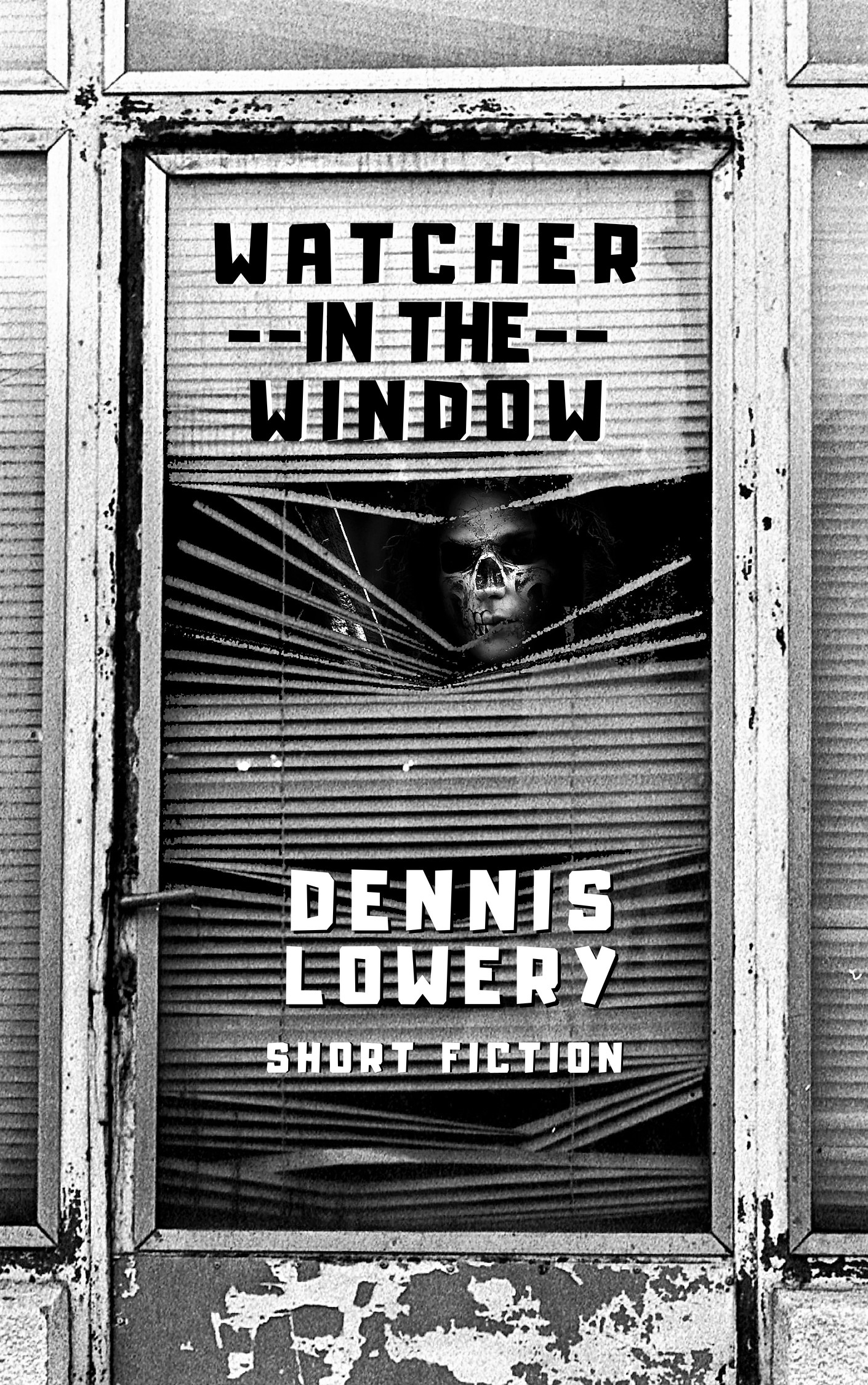 WATCHER IN THE WINDOW - Flashfiction by Dennis Lowery
