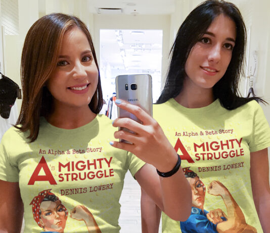 A MIGHTY STRUGGLE A Story from Dennis Lowery t-shirt