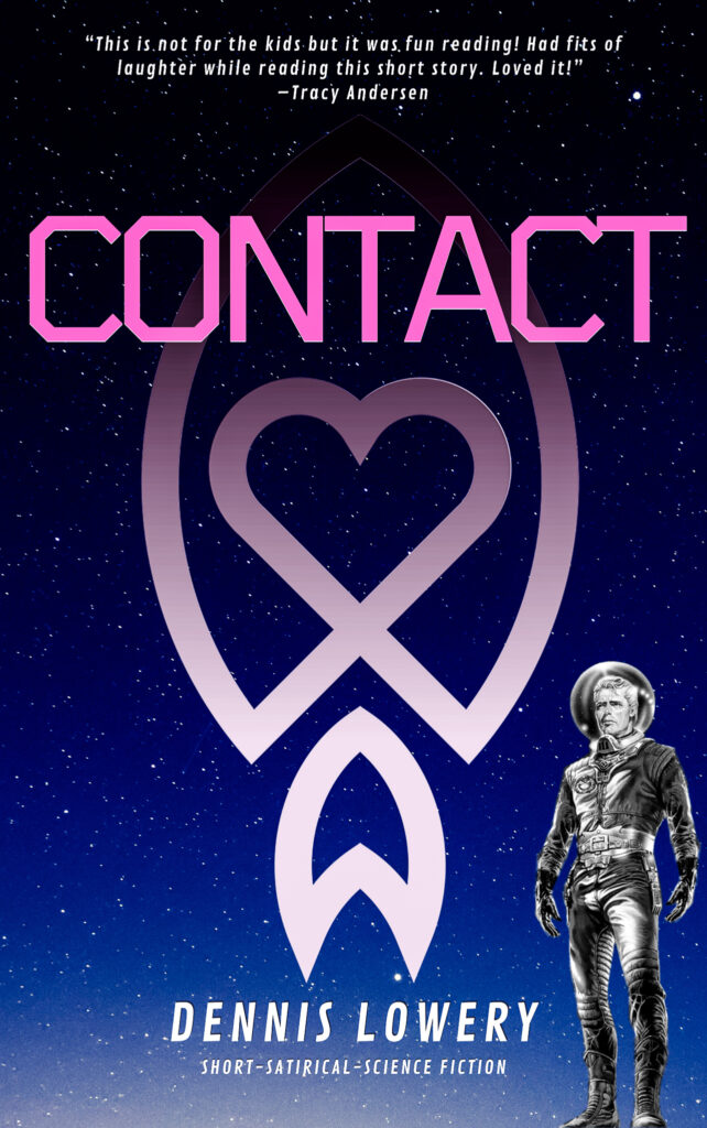 CONTACT - A Captain Bob Space Explorer Episode