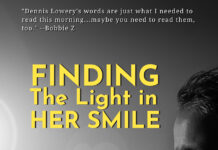 Finding the Light in Her Smile by Dennis Lowery