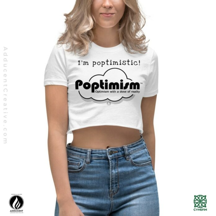 Be Poptimistic - by Adducent and Dennis Lowery