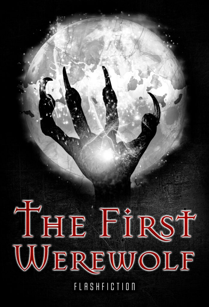 THE FIRST WEREWOLF Flashfiction from Adducent